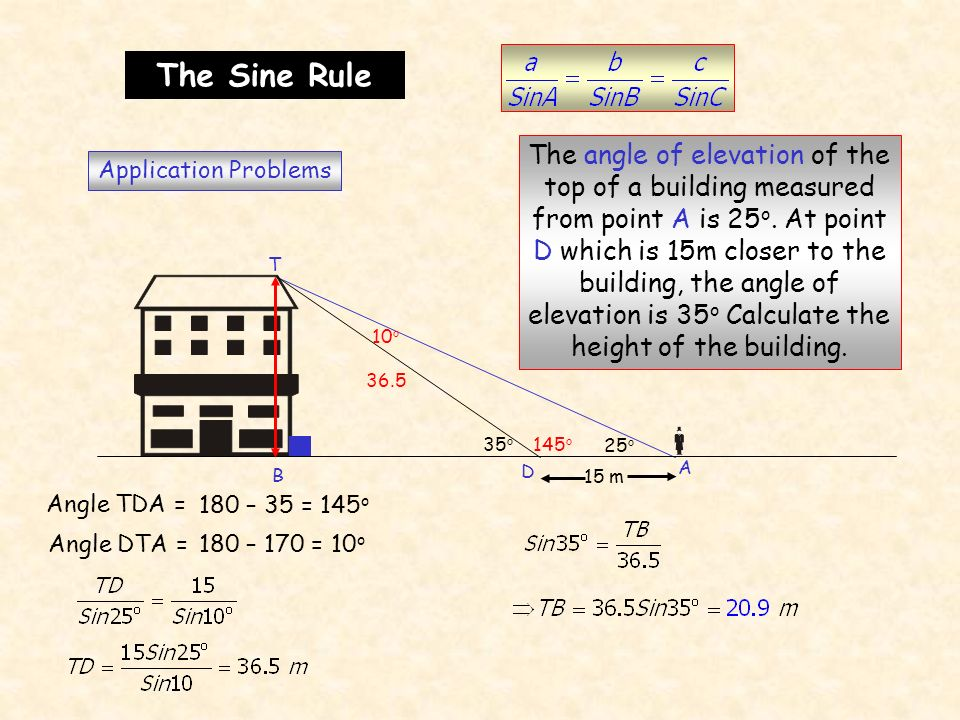 The Sine Rule Application Problems. A. D.