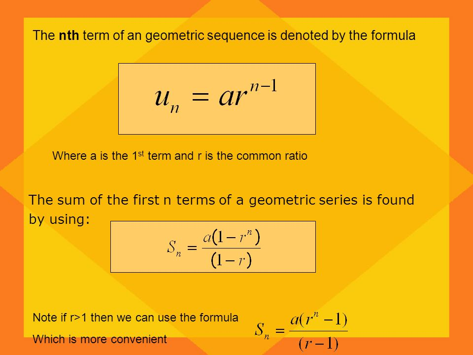 The nth term of an geometric sequence is denoted by the formula