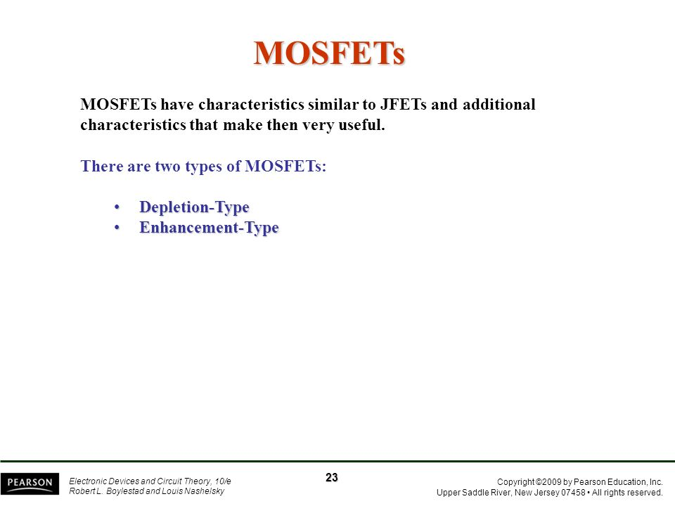 MOSFETs MOSFETs have characteristics similar to JFETs and additional characteristics that make then very useful.