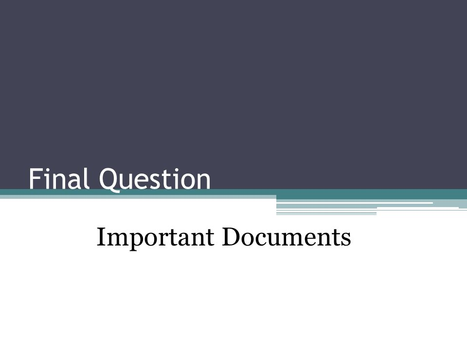 Final Question Important Documents