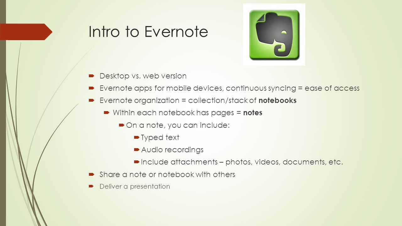 introduction to evernote Use the evernote extension to save things you see on the web into your evernote account.