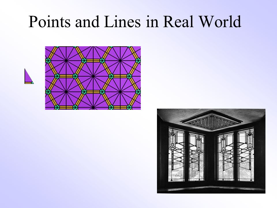 Points and Lines in Real World