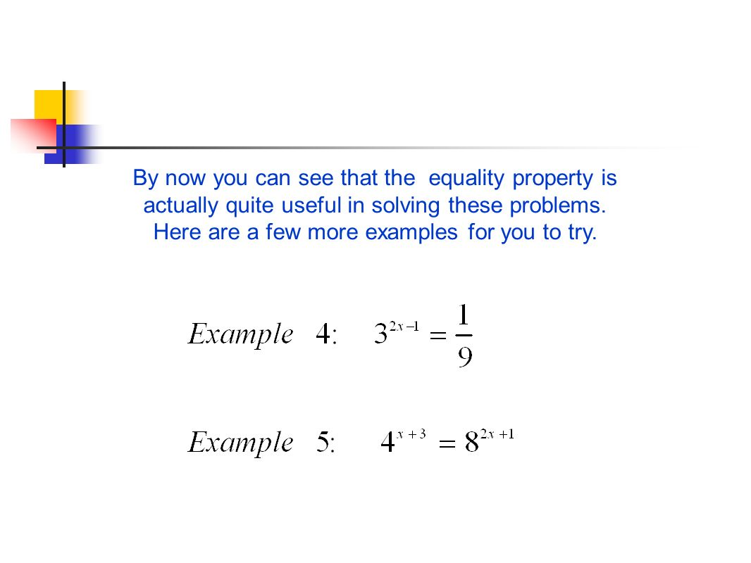 By now you can see that the equality property is