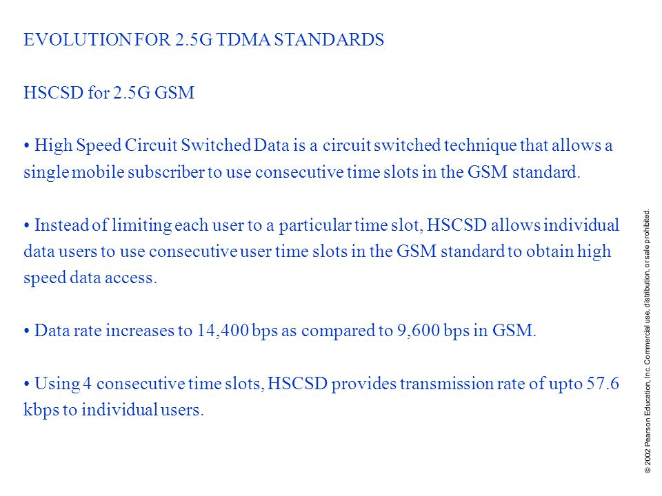 EVOLUTION FOR 2.5G TDMA STANDARDS HSCSD for 2.5G GSM