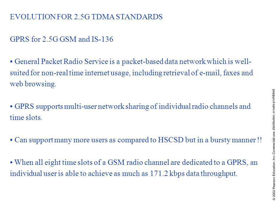 EVOLUTION FOR 2.5G TDMA STANDARDS GPRS for 2.5G GSM and IS-136