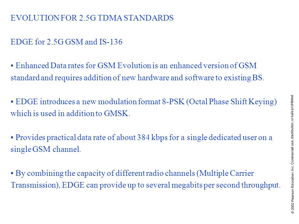 EVOLUTION FOR 2.5G TDMA STANDARDS EDGE for 2.5G GSM and IS-136
