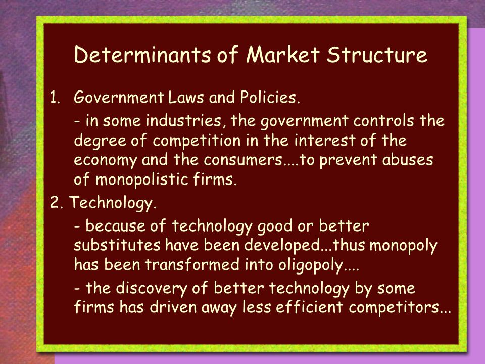 Determinants of Market Structure