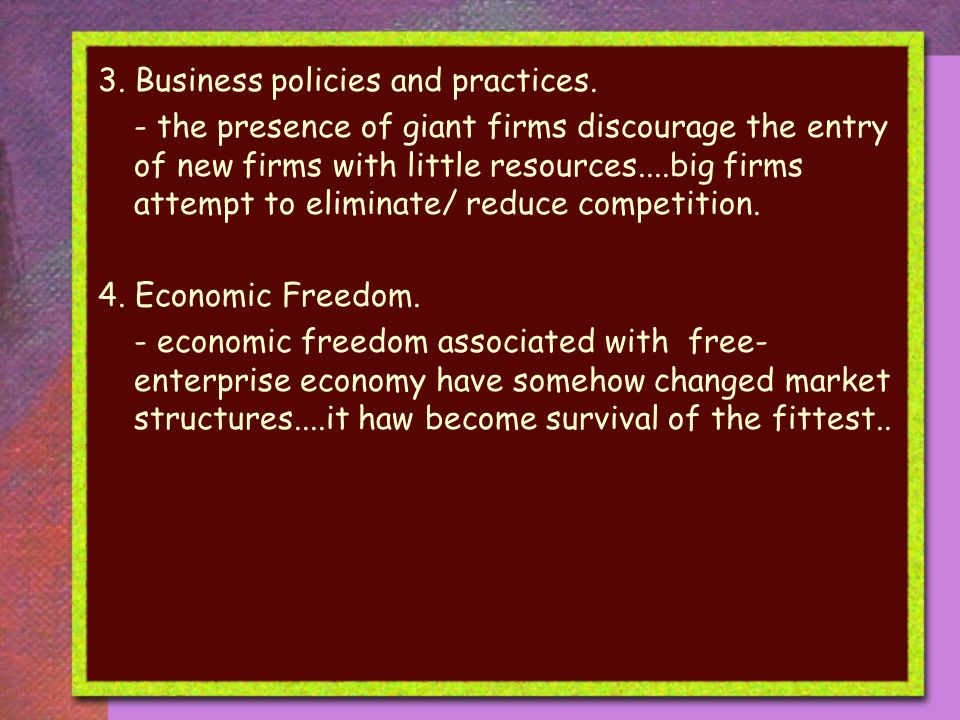 3. Business policies and practices