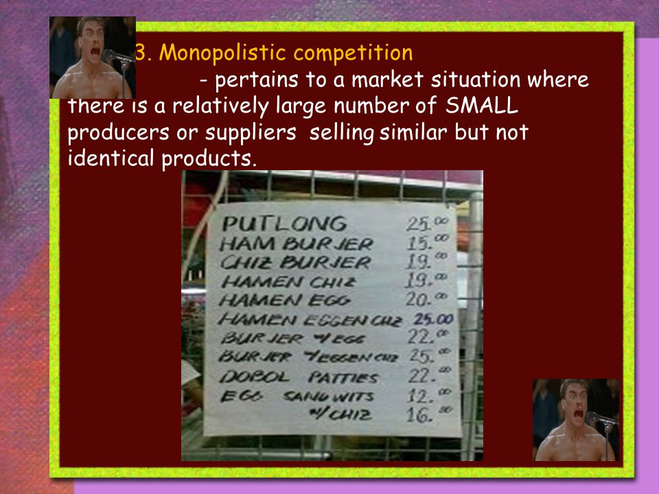 3. Monopolistic competition