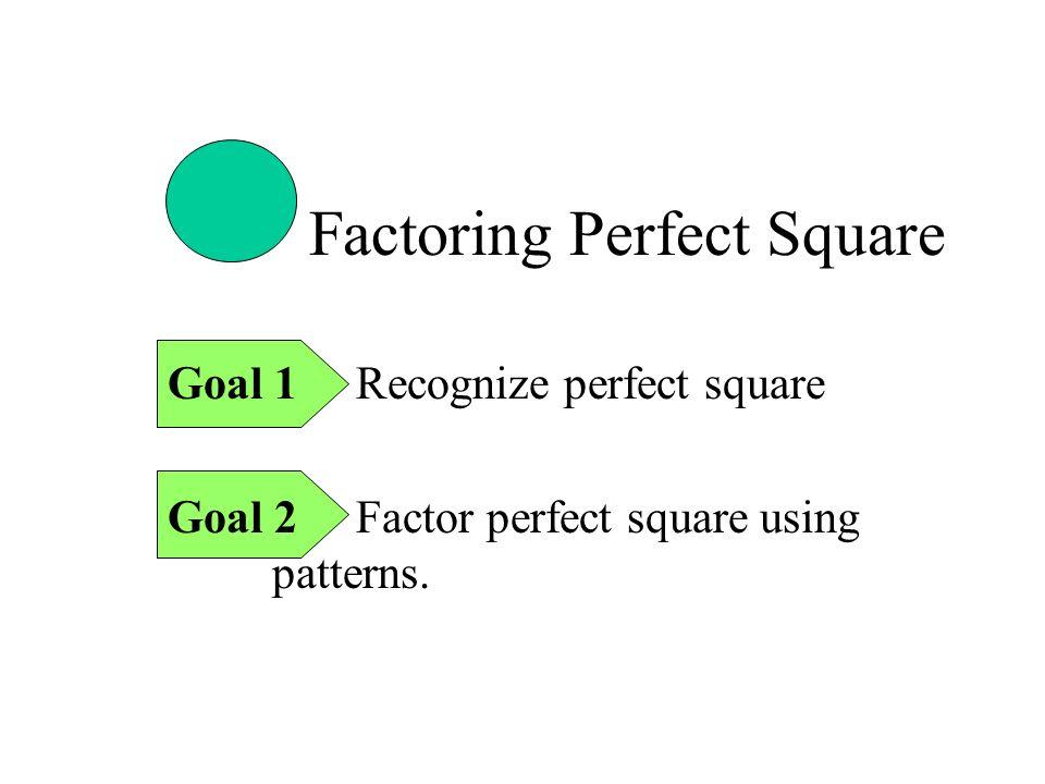 Factoring Perfect Square
