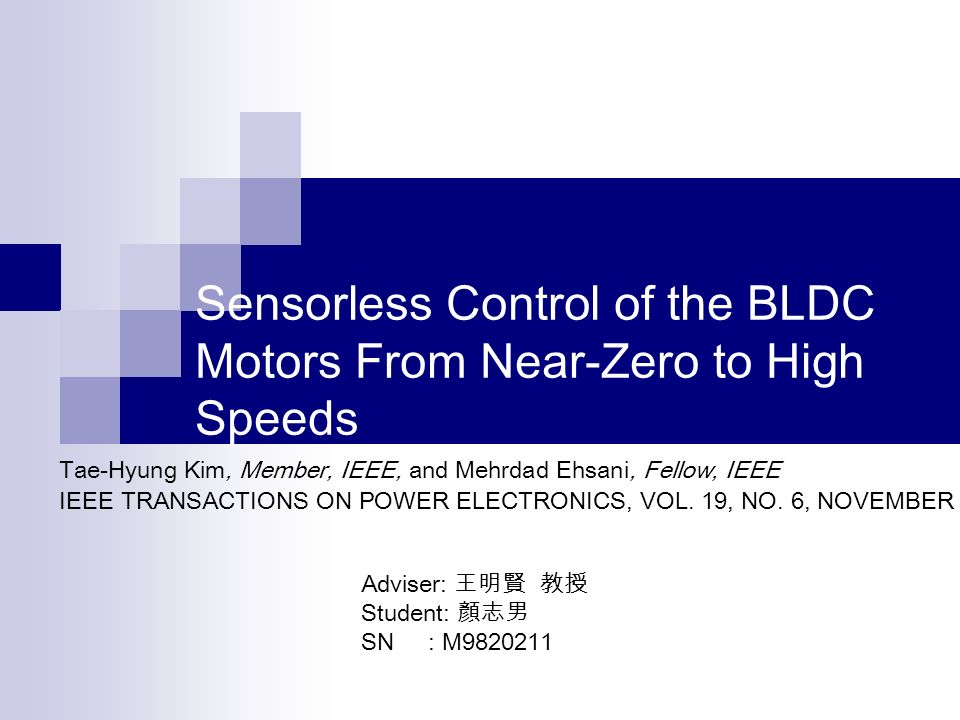 Sensorless Control of the BLDC Motors From Near-Zero to High Speeds