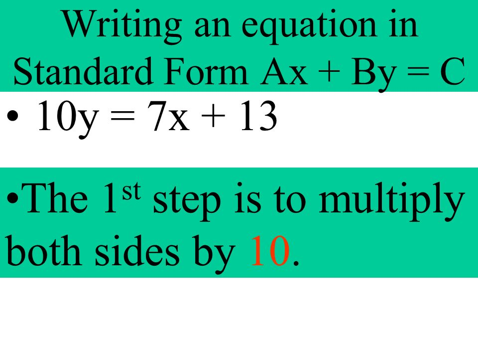 writing an equation in standard form Fun math practice improve your skills with free problems in 'write equations in standard form' and thousands of other practice lessons.