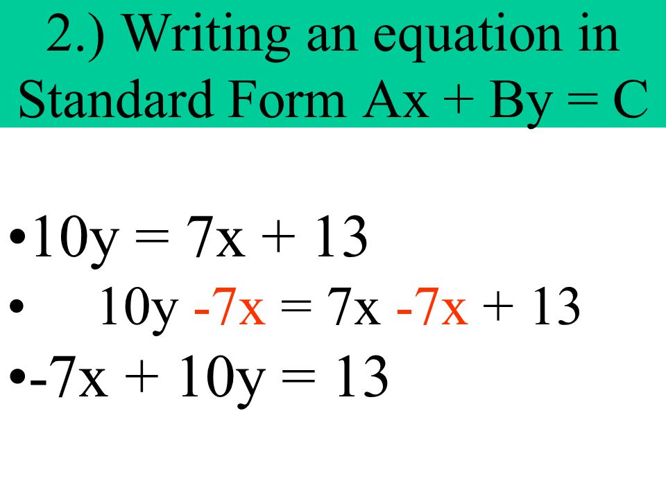 2.) Writing an equation in Standard Form Ax + By = C