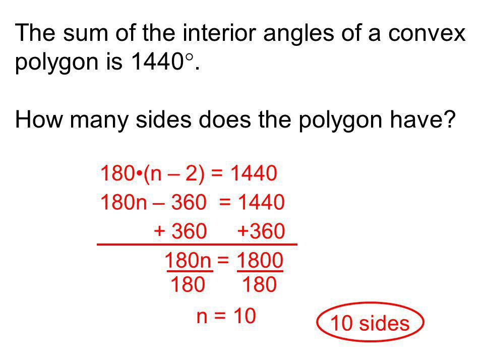 The sum of the interior angles of a convex polygon is 1440.