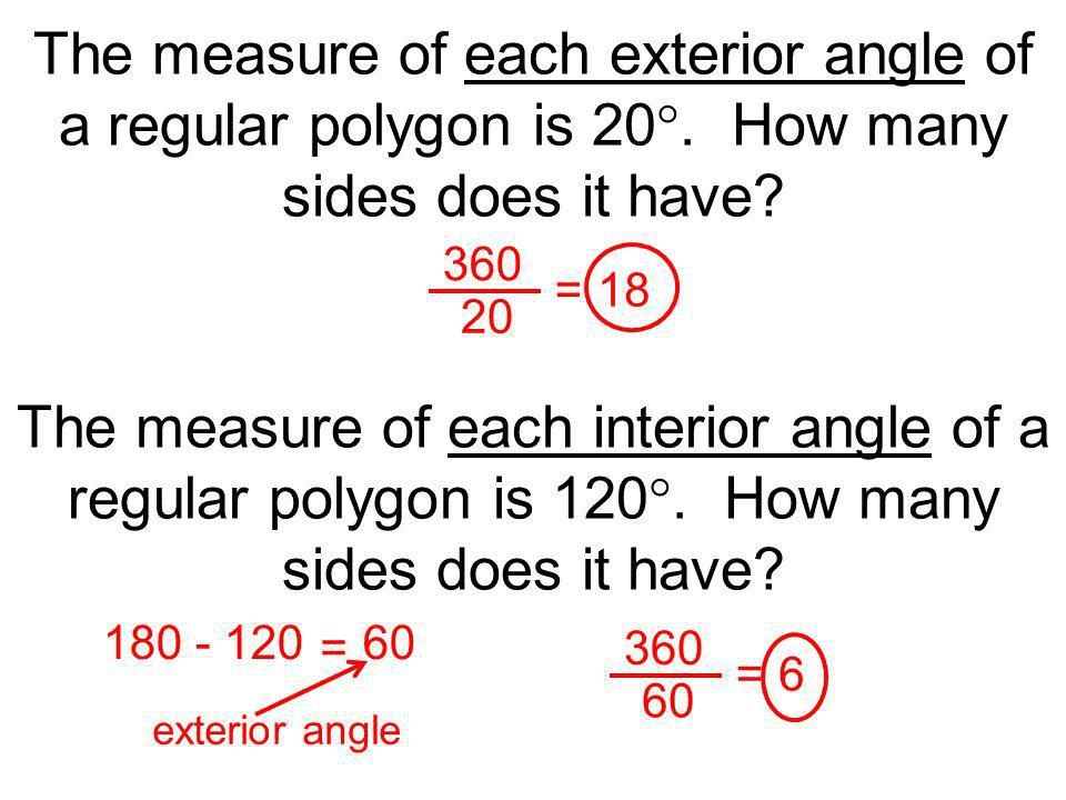 The Measure Of Each Exterior Angle Of A Regular Polygon Is 20