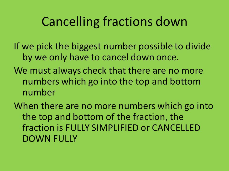 Cancelling fractions down