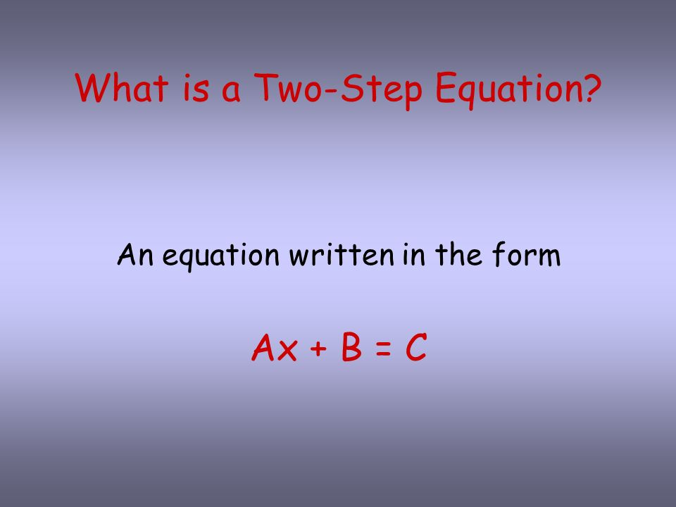 What is a Two-Step Equation