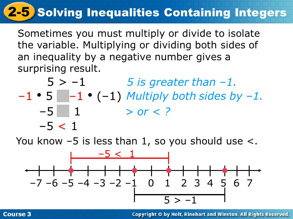 2-5 Solving Inequalities Containing Integers 5 > –1