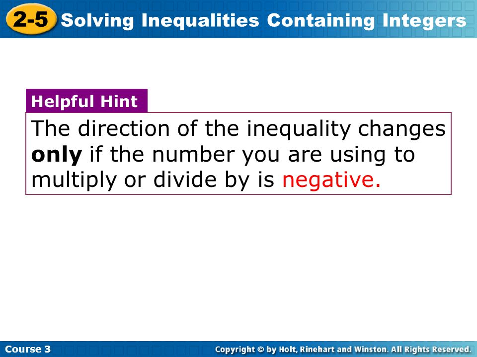 Course 3 2-5. Solving Inequalities Containing Integers.