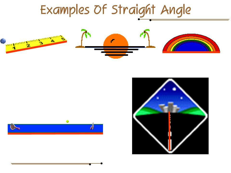 Examples Of Straight Angle
