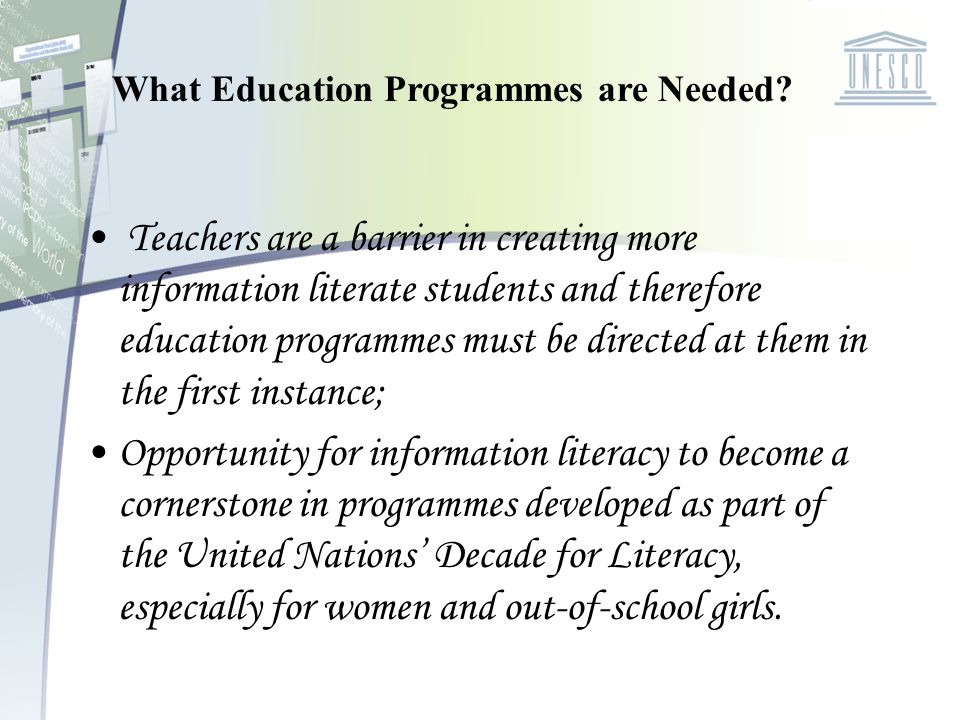 What Education Programmes are Needed