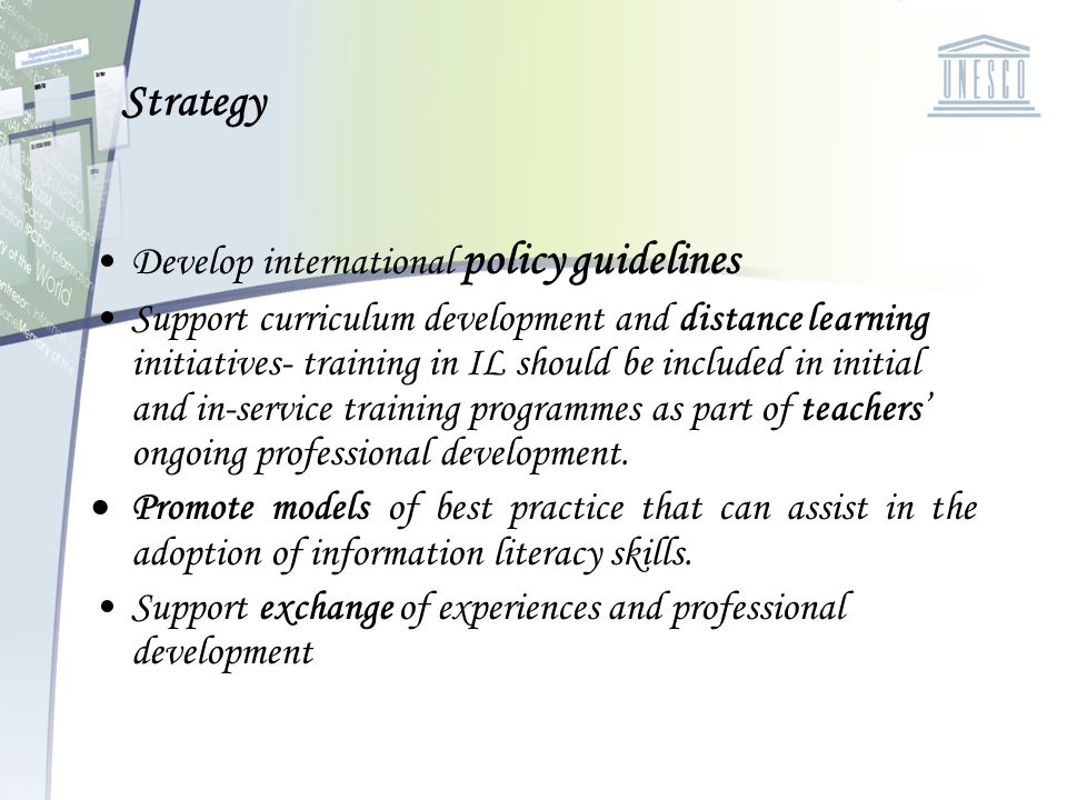 Strategy Develop international policy guidelines