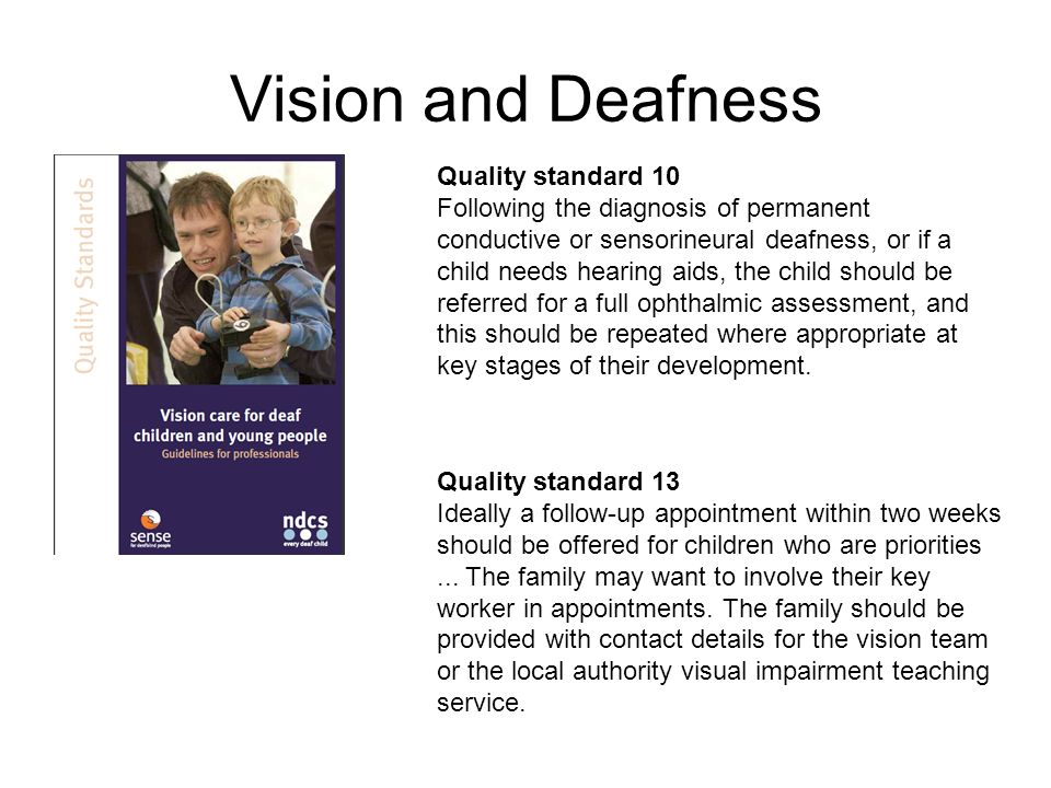 Vision and Deafness Quality standard 10