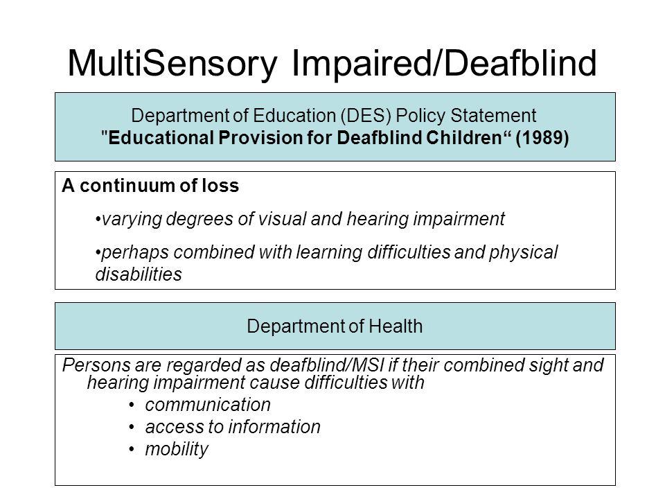 MultiSensory Impaired/Deafblind