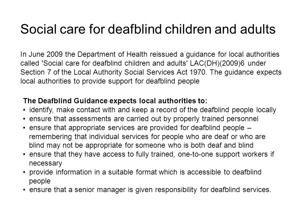 Social care for deafblind children and adults