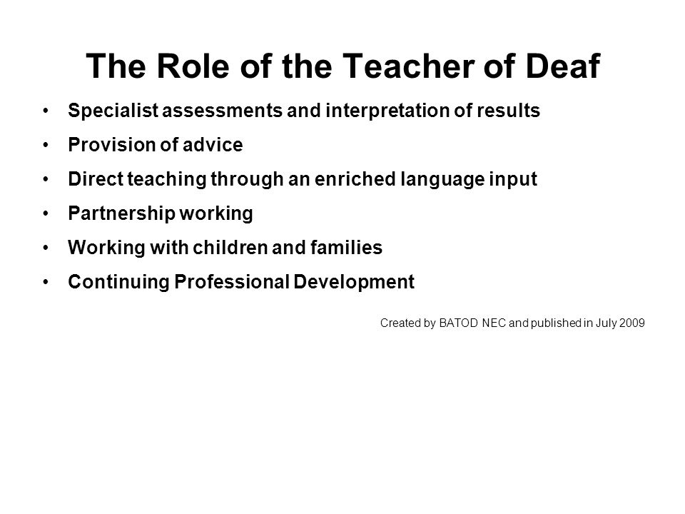 The Role of the Teacher of Deaf
