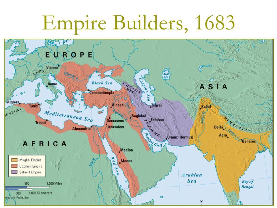 Chapter 16 gunpowder empires ppt video online download 2 empire builders 1683 gumiabroncs Gallery