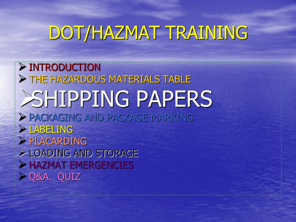 SHIPPING PAPERS DOT/HAZMAT TRAINING INTRODUCTION