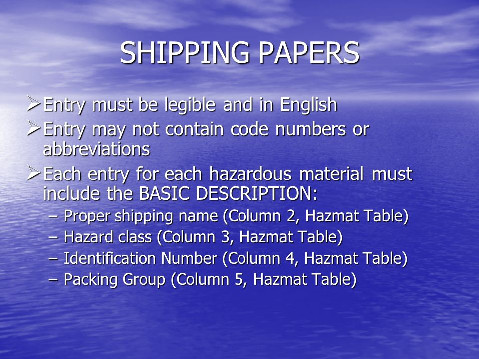 SHIPPING PAPERS Entry must be legible and in English