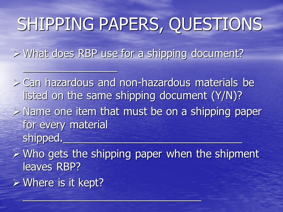 SHIPPING PAPERS, QUESTIONS