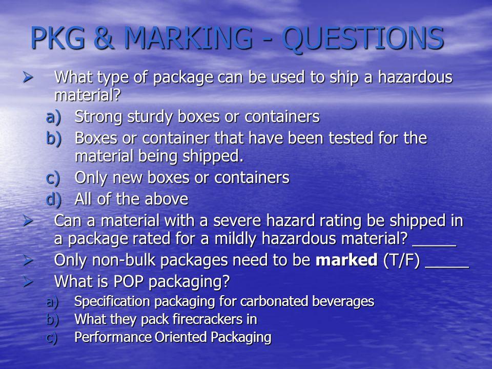 PKG & MARKING - QUESTIONS