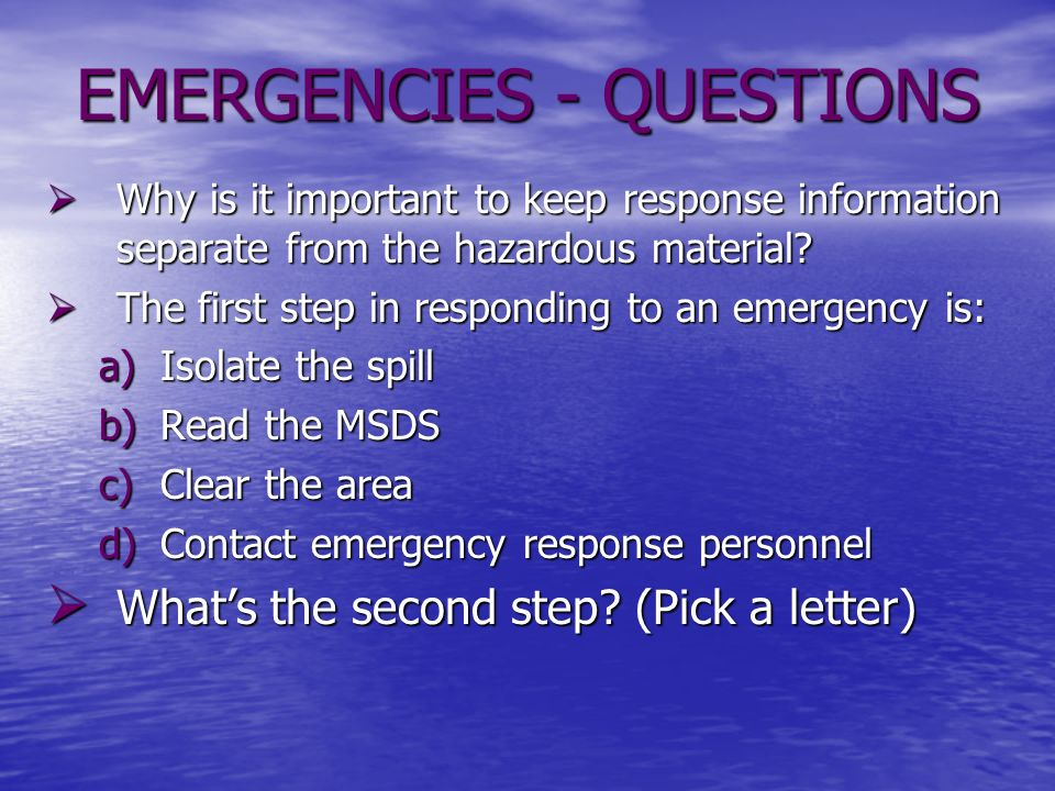 EMERGENCIES - QUESTIONS