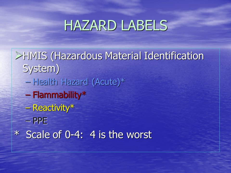 HAZARD LABELS HMIS (Hazardous Material Identification System)