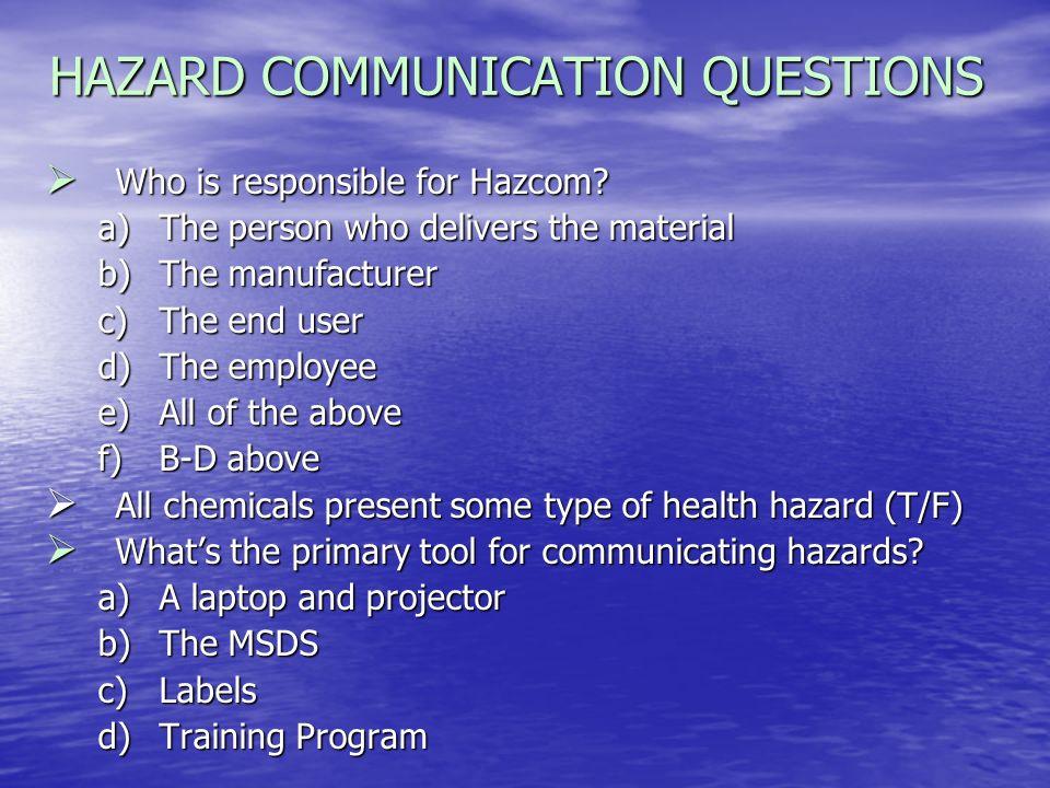 HAZARD COMMUNICATION QUESTIONS
