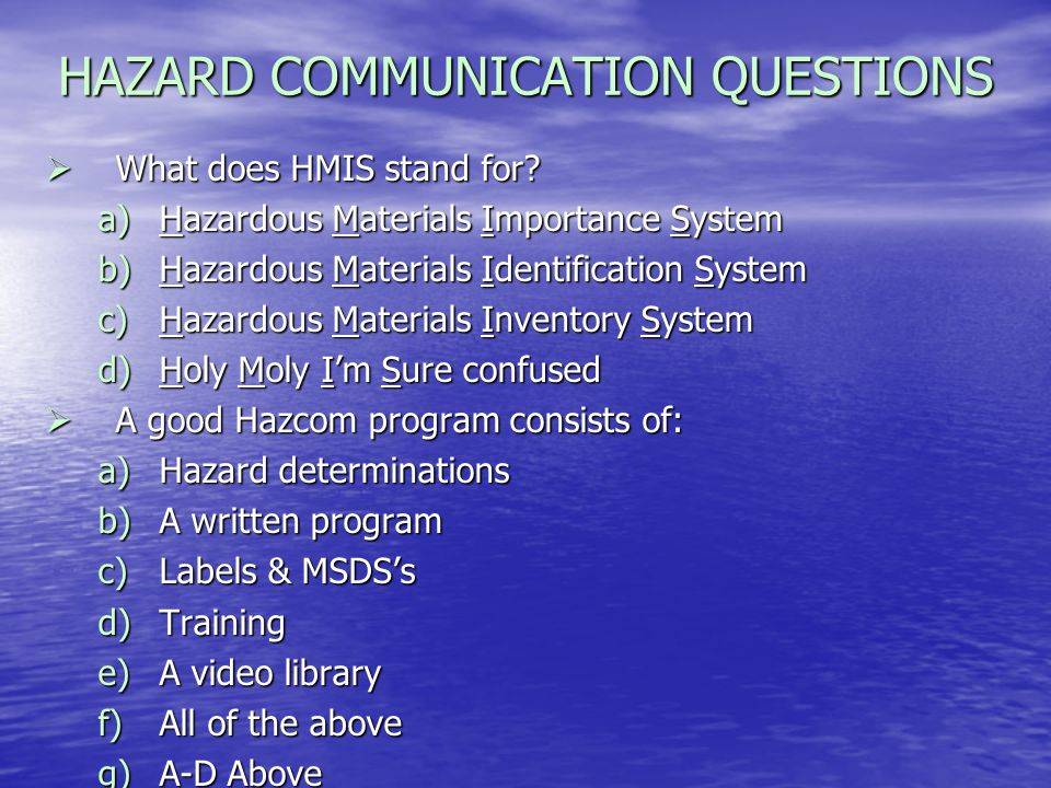 HAZARD COMMUNICATION QUESTIONS