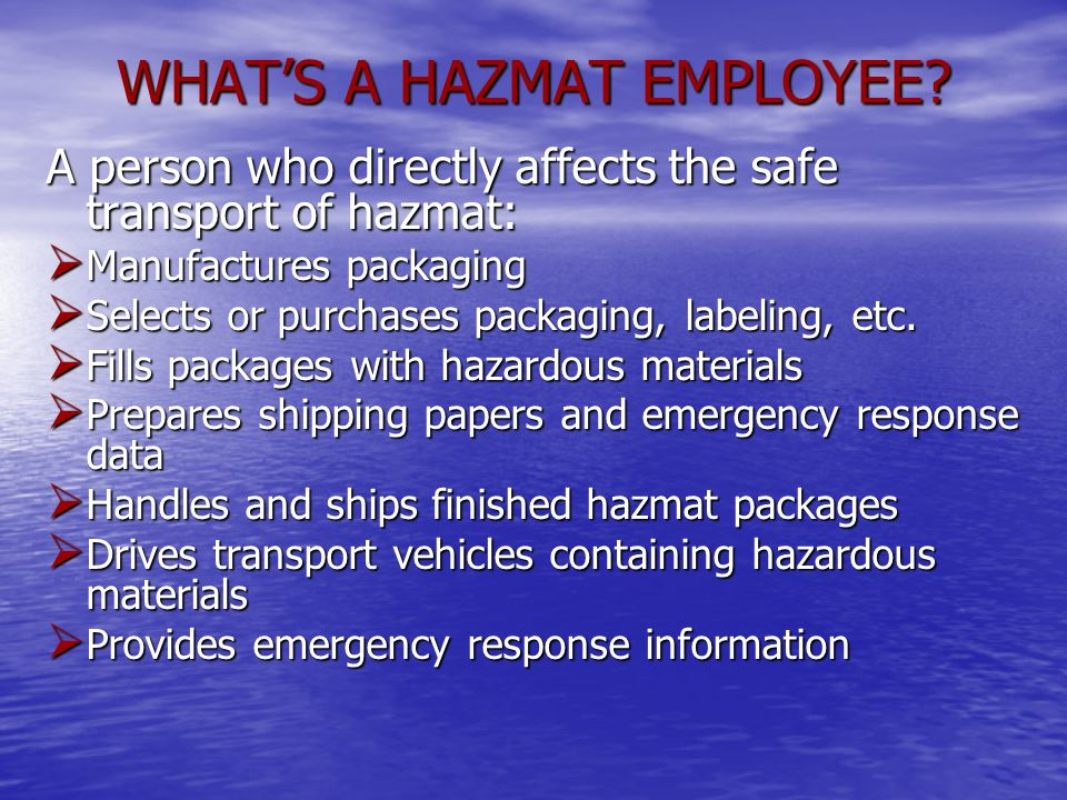 WHAT'S A HAZMAT EMPLOYEE
