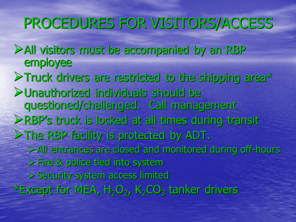 PROCEDURES FOR VISITORS/ACCESS
