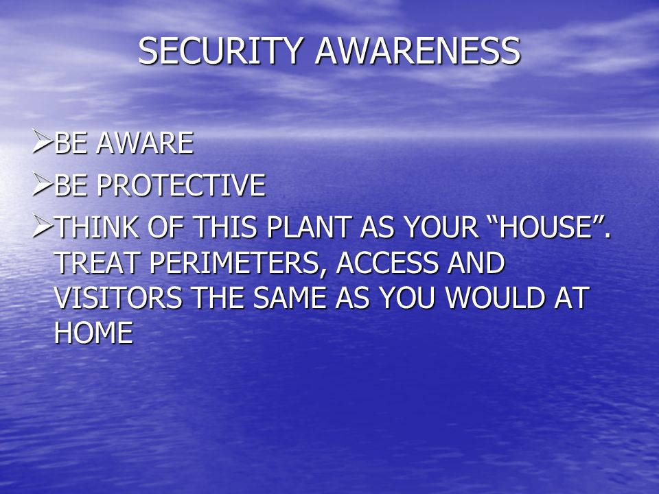 SECURITY AWARENESS BE AWARE BE PROTECTIVE