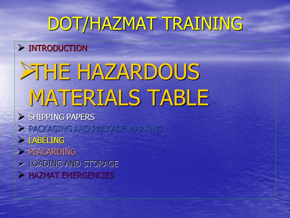 THE HAZARDOUS MATERIALS TABLE