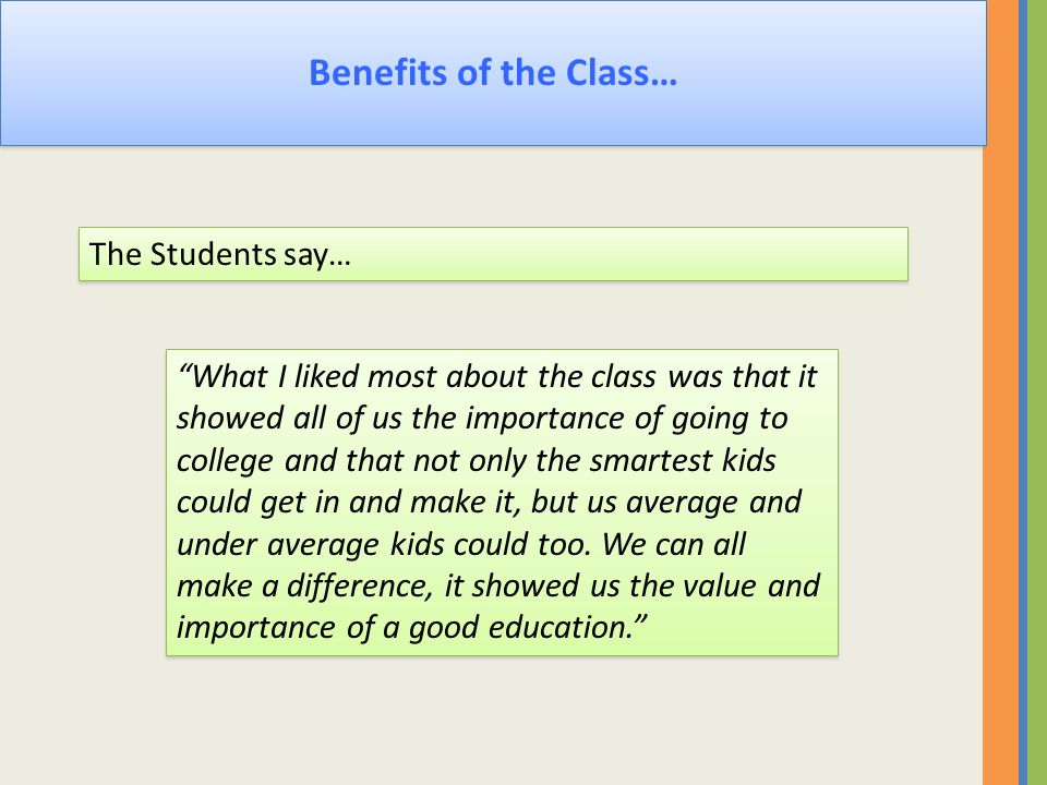 Benefits of the Class… The Students say…