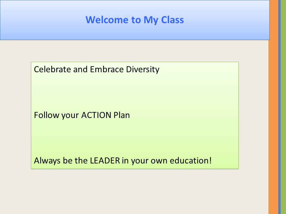 Welcome to My Class Celebrate and Embrace Diversity