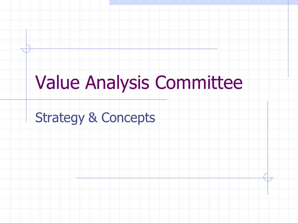 Value Analysis Committee