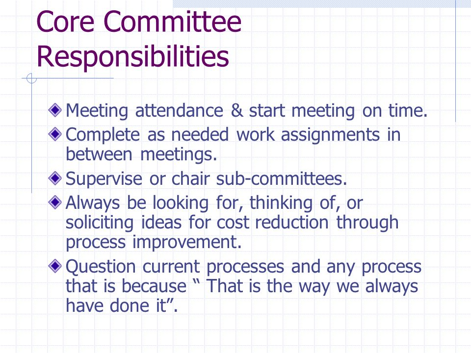 Core Committee Responsibilities