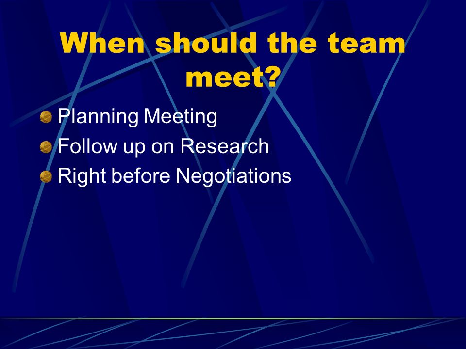 When should the team meet