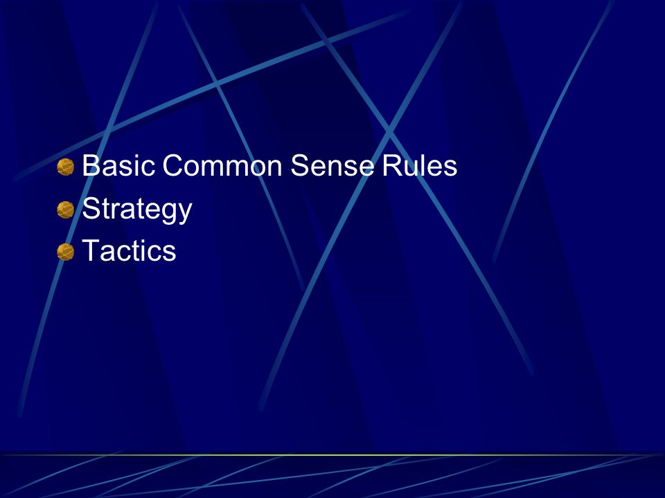 Basic Common Sense Rules