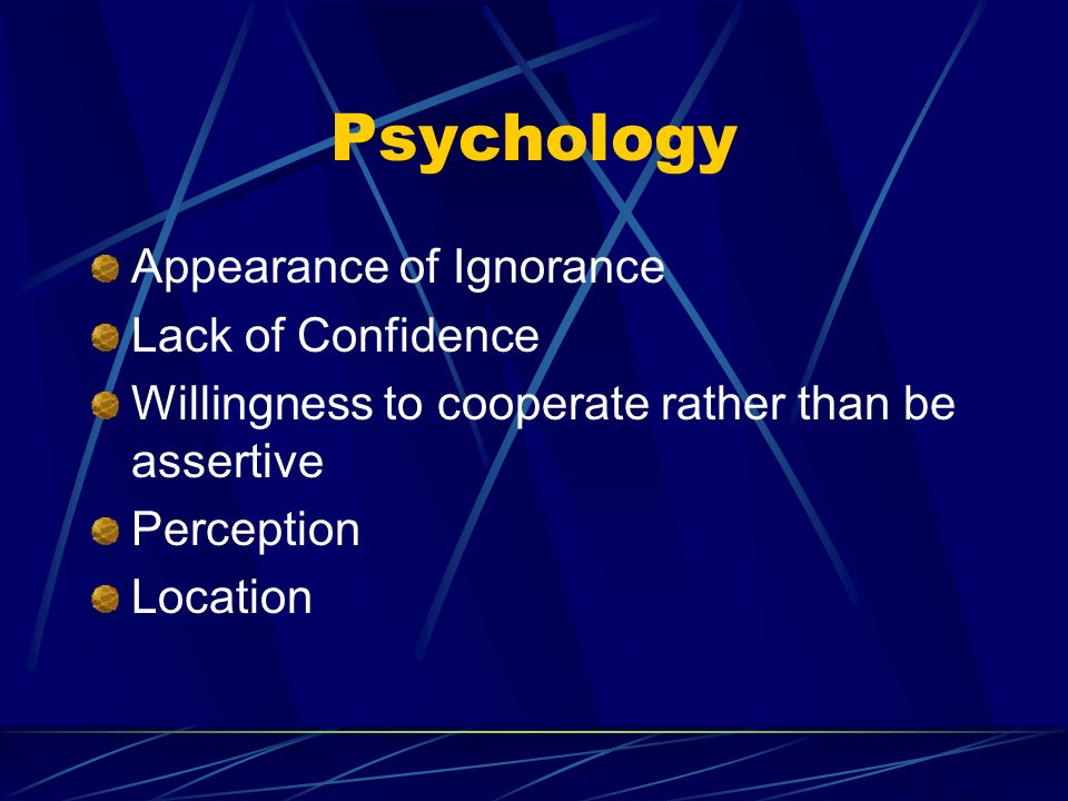 Psychology Appearance of Ignorance Lack of Confidence